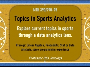 Topics in Sports Analytics - explore current topics in sports through a data analytics lens